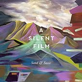 Sand & Snow (Deluxe Edition) by Silent Film