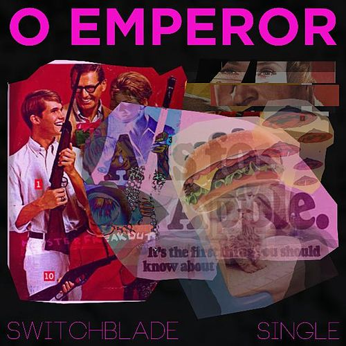 Play & Download Switchblade by O Emperor | Napster