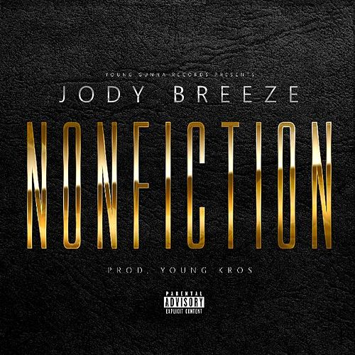 Play & Download Non Fiction by Jody Breeze | Napster