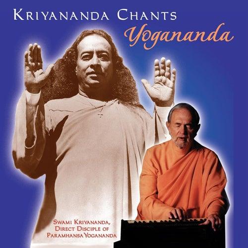 Kiryananda Chants: Yogananda by Kriyananda