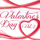Play & Download Valentine's Day, Vol. 2 by Love Songs | Napster