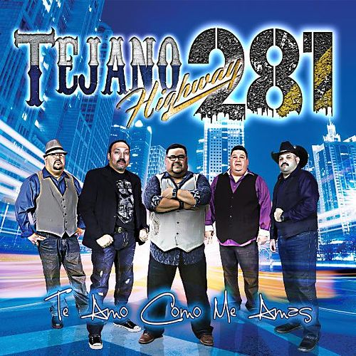 Play & Download Te Amo Como Me Amas by Tejano Highway 281 | Napster