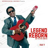 Legend Reborn, Vol. 1 by Sir Victor Uwaifo