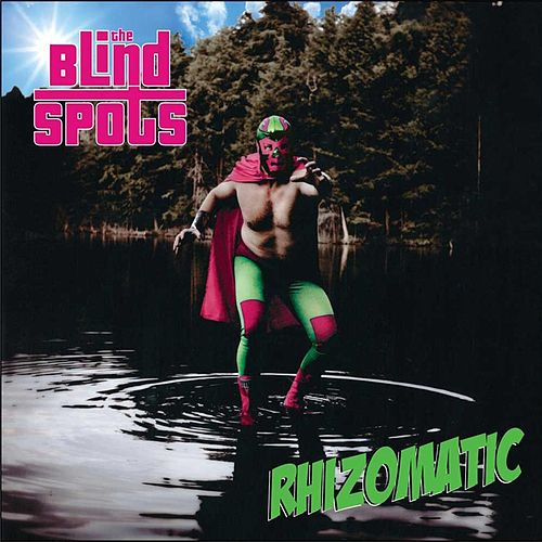 Play & Download Rhizomatic by The Blind Spots | Napster