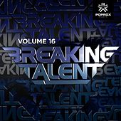 Play & Download Breaking Talent 16 by Various Artists | Napster