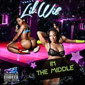 Play & Download In the Middle by Lil Wil | Napster