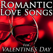 Romantic Love Songs for Valentine's Day by Love Songs