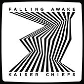 Play & Download Falling Awake by Kaiser Chiefs | Napster
