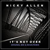 Play & Download It's Not Over by Nicky Allen | Napster