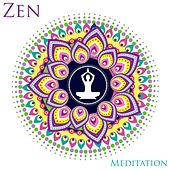 ZEN Meditaion by Various Artists