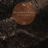 Far Far Away by Kai Randy Michel