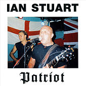 Play & Download Patriot by Ian Stuart | Napster
