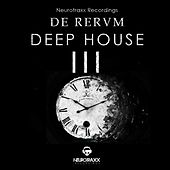 De Rerum Deep House, Vol. 3 by Various Artists
