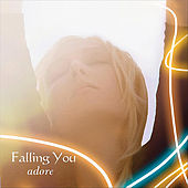 Play & Download Adore by Falling You | Napster