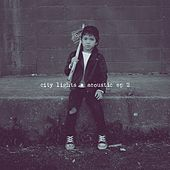 Acoustic EP 2 von City Lights