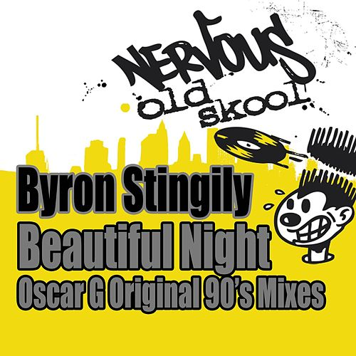Play & Download Beautiful Night - Oscar G Original 90s Mixes by Byron Stingily | Napster