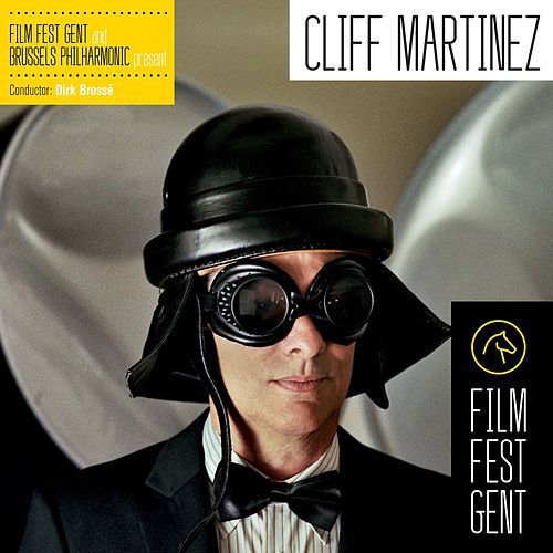 Play & Download Film Fest Gent by Cliff Martinez | Napster