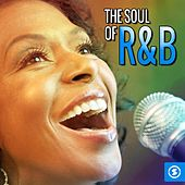 Play & Download The Soul of R&B by Various Artists | Napster