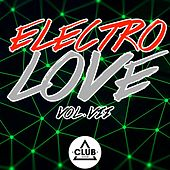Electro Love, Vol. 7 by Various Artists