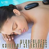 Play & Download Mindfulness Chillout Selections by Various Artists | Napster