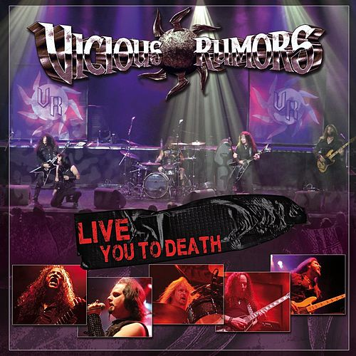 Play & Download Live You to Death by Vicious Rumors | Napster