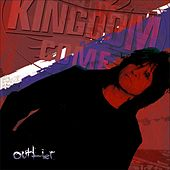 Play & Download Outlier by Kingdom Come | Napster