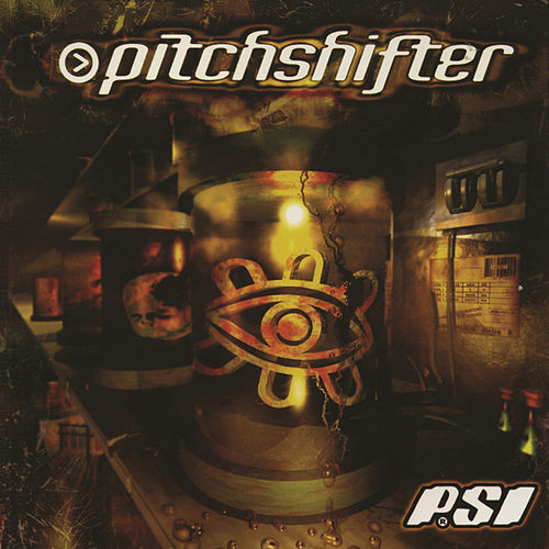 Play & Download P.S.I. by Pitchshifter | Napster