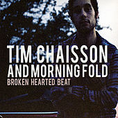 Play & Download Broken Hearted Beat by Tim Chaisson | Napster