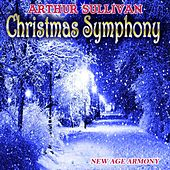 Play & Download Christmas Symphony (New Age Armony) by Arthur Sullivan | Napster