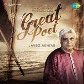 Play & Download Great Poet - Javed Akhtar by Various Artists | Napster