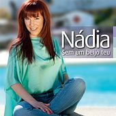 Play & Download Sem um Beijo Teu by Nadia | Napster