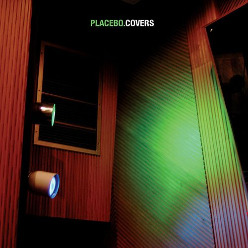 Covers von Placebo