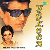 Yakeen (Original Motion Picture Soundtrack) by Various Artists