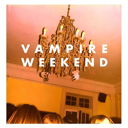 Vampire Weekend by Vampire Weekend