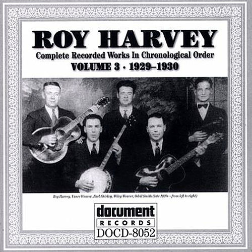 Play & Download Roy Harvey Vol. 3 (1929-1930) by Various Artists | Napster