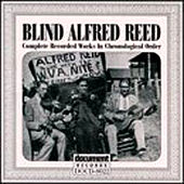 Play & Download Blind Alfred Reed (1927-1929) by Blind Alfred Reed | Napster