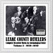 Play & Download Leake County Revelers Vol. 2 (1929-1930) by Leake County Revelers | Napster