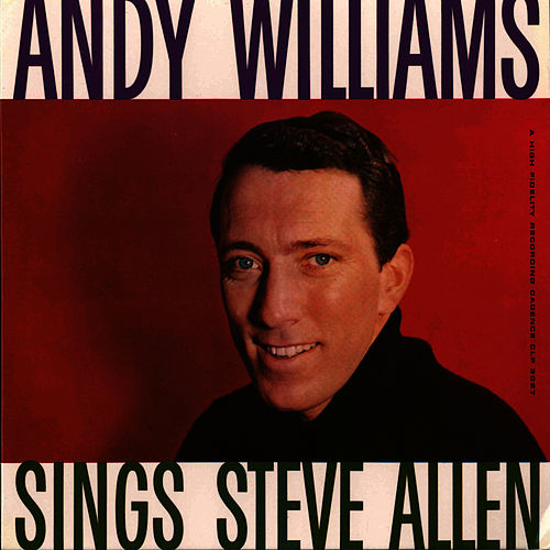 Play & Download Andy Williams Sings Steve Allen by Andy Williams | Napster
