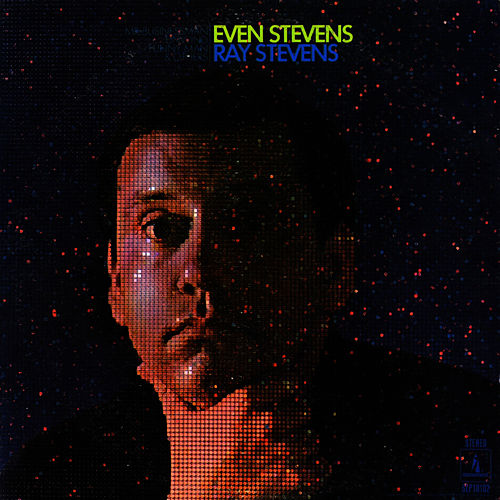 Play & Download Even Stevens by Ray Stevens | Napster