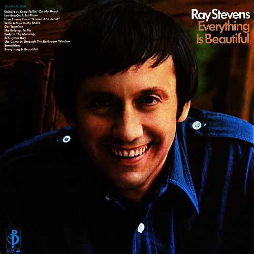 Play & Download Everything Is Beautiful by Ray Stevens | Napster
