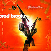 Play & Download Spill Collateral Love by Brad Brooks | Napster