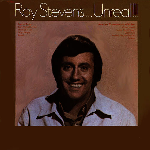 Unreal!!! by Ray Stevens