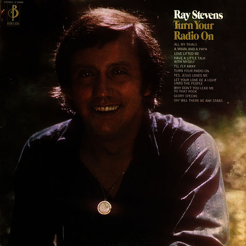 Play & Download Turn Your Radio On by Ray Stevens | Napster