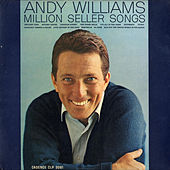 Million Seller Songs by Andy Williams