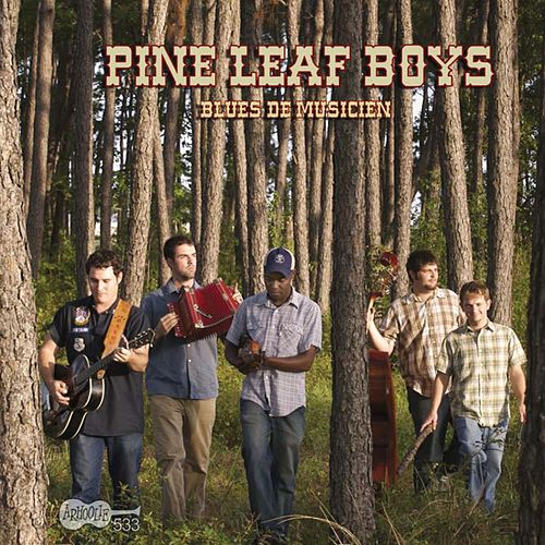 Blues de Musicien by Pine Leaf Boys