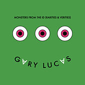 Play & Download Mosters From the ID (Rarities and Verities) by Gary Lucas | Napster