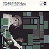 Play & Download Meeting Of The Waters by Mike Nock | Napster