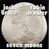 Play & Download Seven Moons by Jack Bruce | Napster