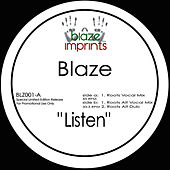 Play & Download Listen - The Blaze Mixes by Blaze | Napster