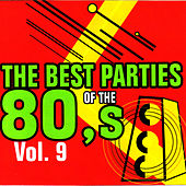 Play & Download The Best Parties of the 80's Vol. 9 by Javier Martinez Maya | Napster